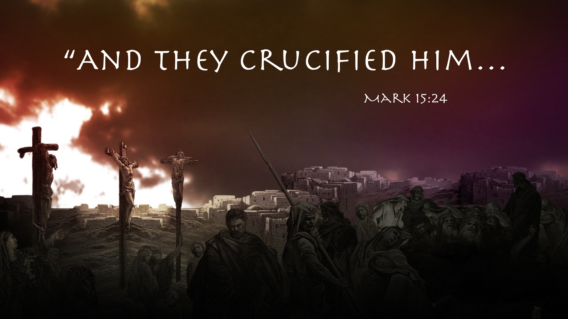 https://kitwechurch.files.wordpress.com/2015/04/and-they-crucified-him-001.jpg?w=1920&h=1080